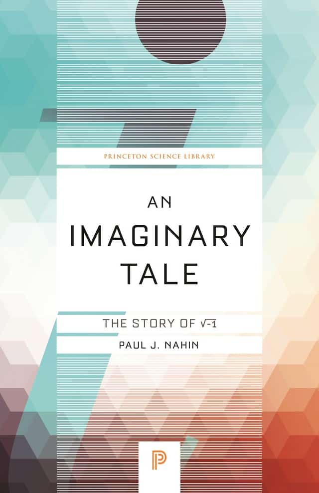 An Imaginary Tale: The Story of √-1