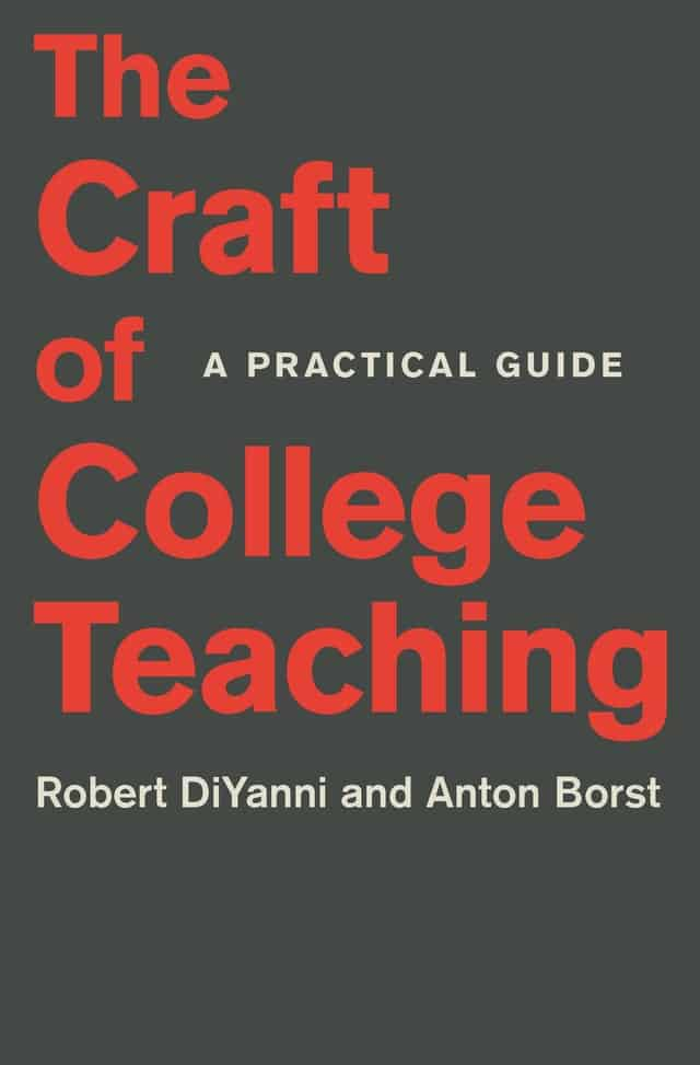 The Craft of College Teaching: A Practical Guide