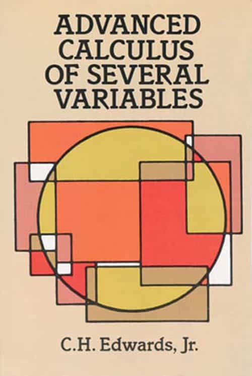 Advanced Calculus of Several Variables C. H. Edwards, Jr. Dover Books
