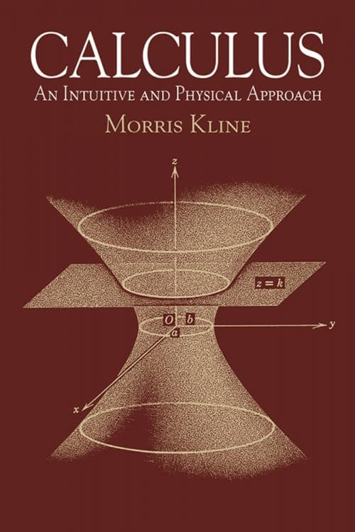 Calculus An Intuitive and Physical Approach by Morris Kline | Dover Books | Abakcus