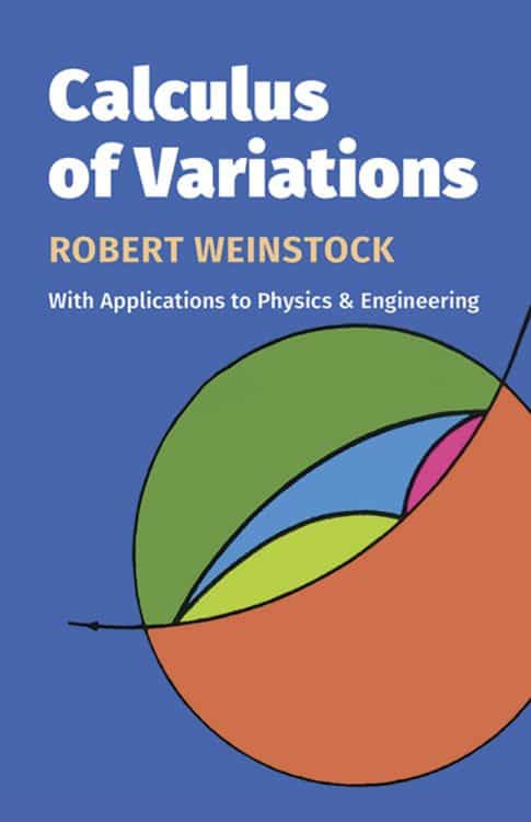 Calculus of Variations by Robert Weinstock   Books   Abakcus
