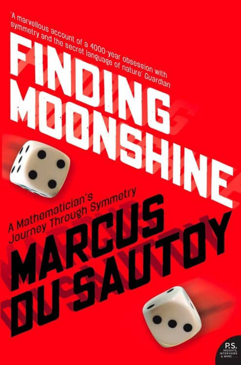 Finding Moonshine by Marcus du Sautoy | Math Books | Abakcus