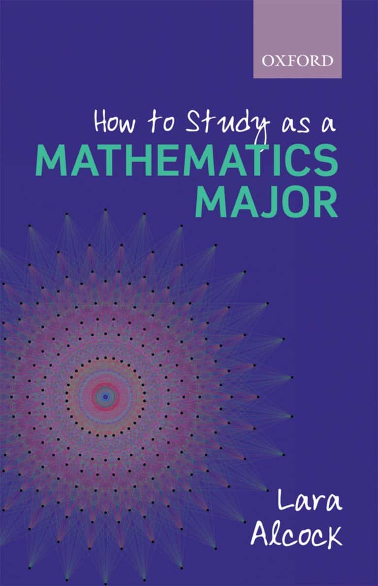 How to Study for a Maths Degree by Lara Alcock | Math Book | Abakcus