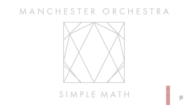 Manchester Orchestra - Simple Math | Video | Abakcus