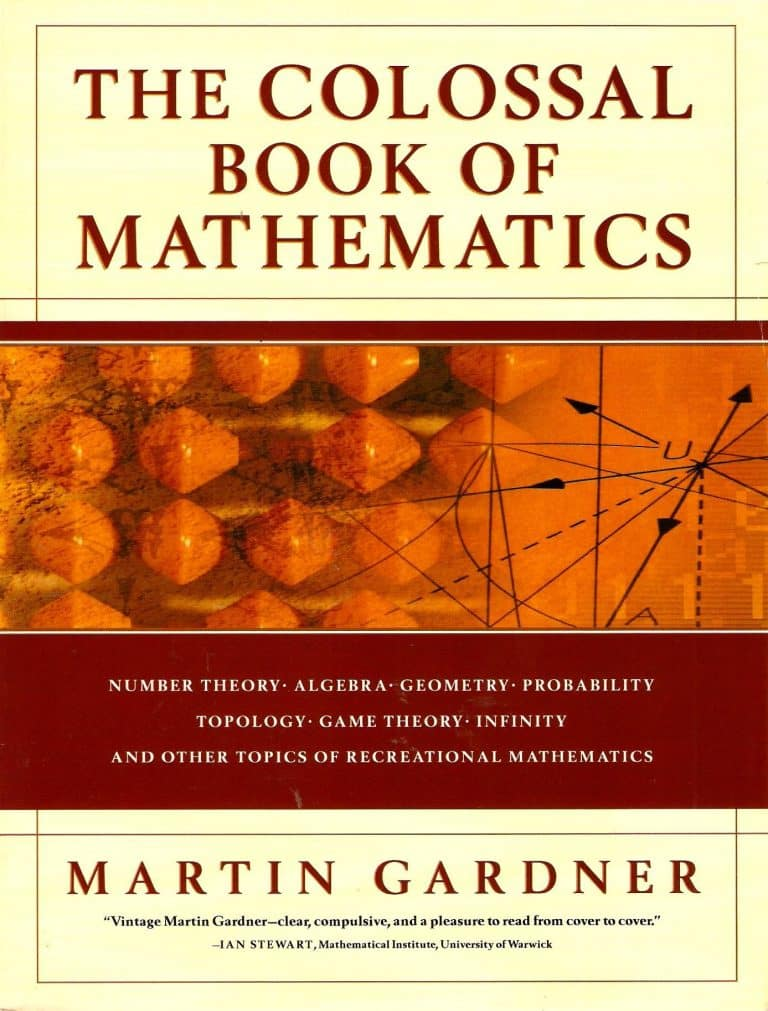 The Colossal Book of Mathematics by M. Gardner | Math Books | Abakcus