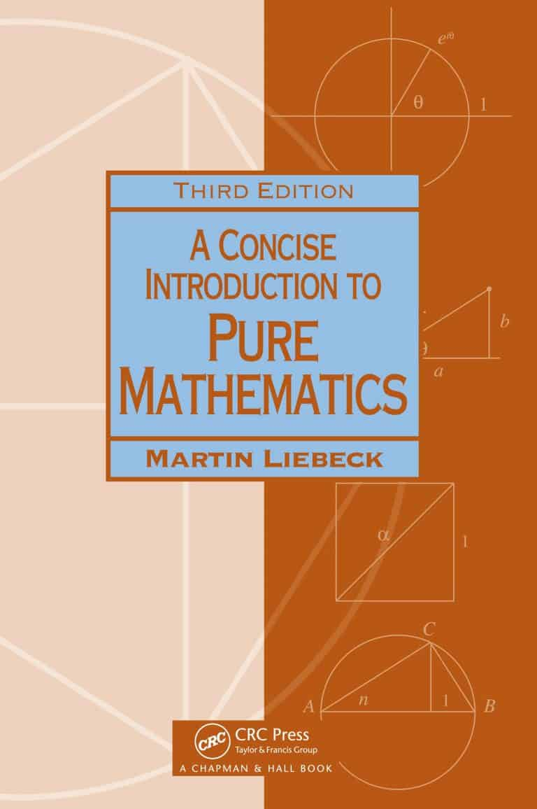 A Concise Introduction to Pure Mathematics Martin Liebeck | Math Books | Abakcus