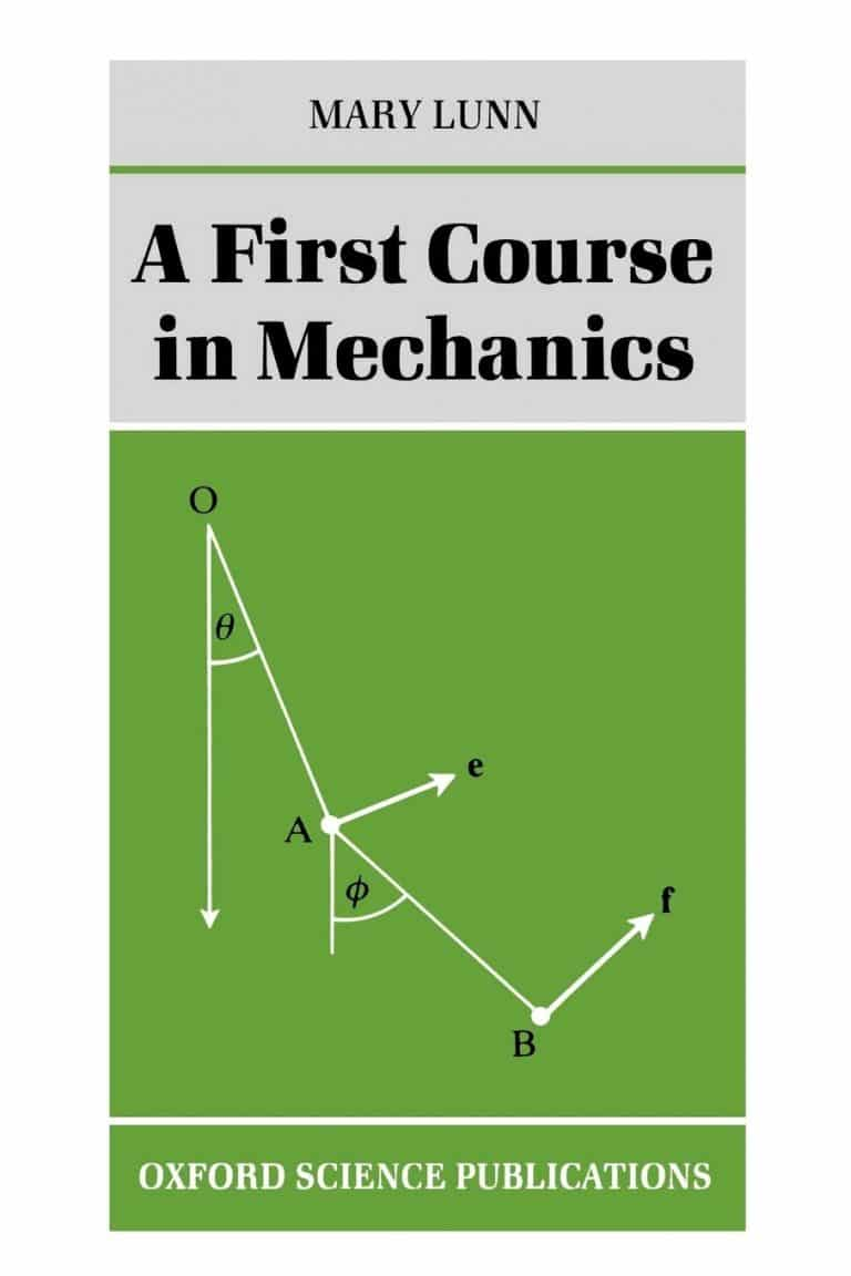 A First Course in Mechanics Mary Lunn | Math Books | Abakcus