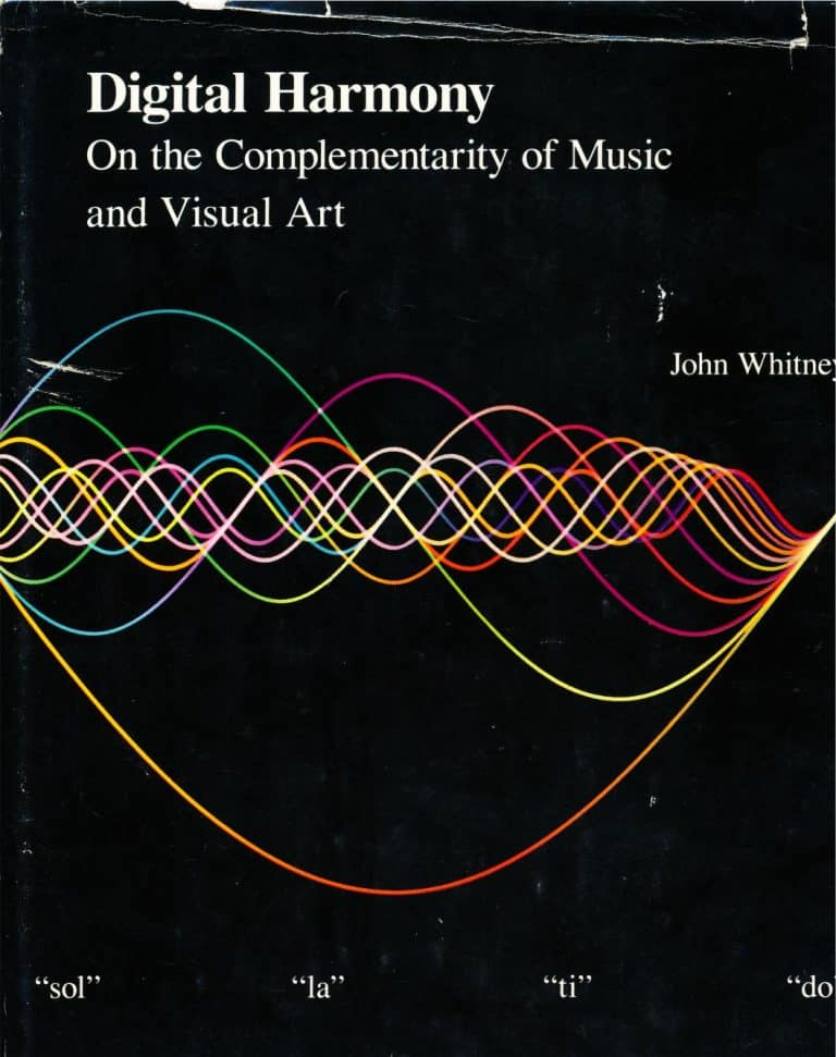 Digital Harmony On the Complementarity of Music and Visual Art Math Book by John Whitney