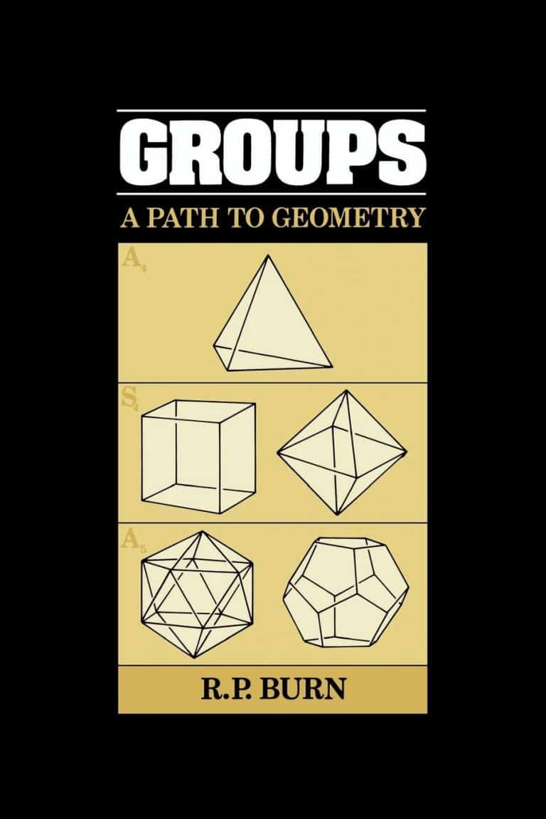 Groups- A Path to Geometry R.P. Burn | Math Books | Abakcus