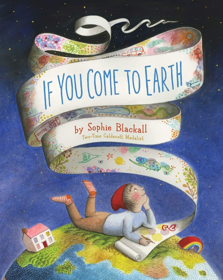If You Come to Earth by Sophie Blackall | Children Science Book | Abakcus