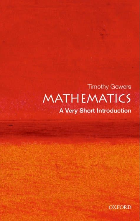 Mathematics a very short introduction Timothy Gowers | Math Books | Abakcus