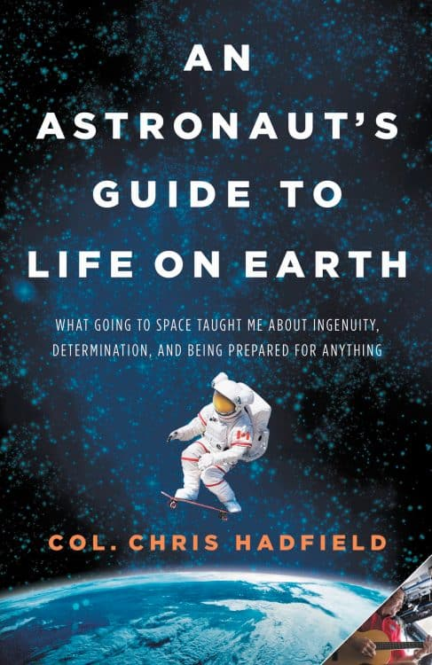 An Astronaut's Guide to Life on Earth by Chris Hadfield | Book | Abakcus
