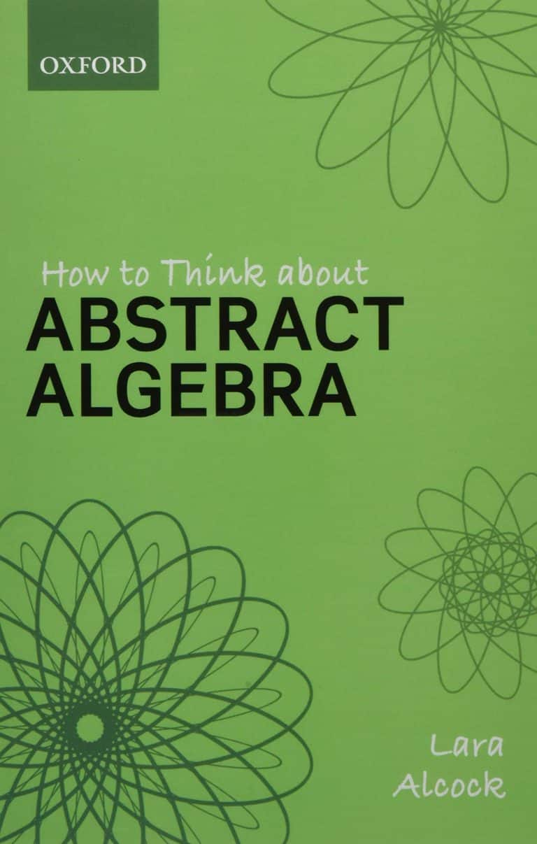 How to Think About Abstract Algebra | Books | Abakcus