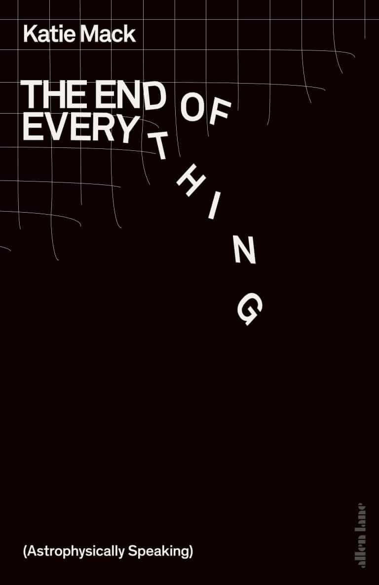 The End of Everything by Katie Mack | Physics Books | Abakcus