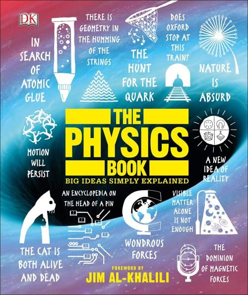 The Physics Book: Big Ideas Simply Explained | Books | Abakcus