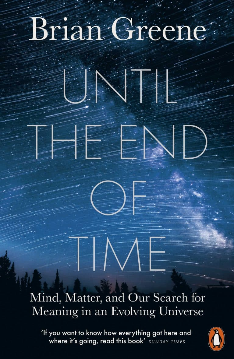 Until the End of Time by Brian Greene | Physics Books | Abakcus