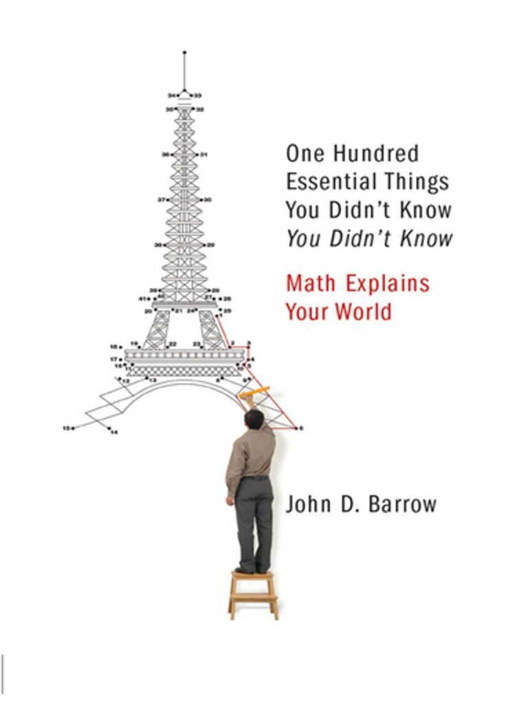 100 Essential Things You Didn't Know: Math Explains Your World   Book