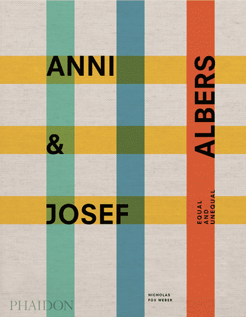 Anni and Josef Albers: Equal and Unequal | Books | Design