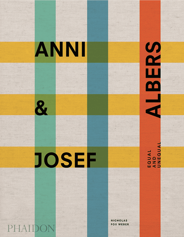 Anni and Josef Albers: Equal and Unequal   Books   Design