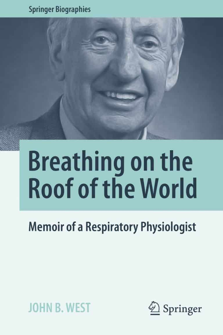 Breathing on the Roof of the World: Memoir of a Respiratory Physiologist