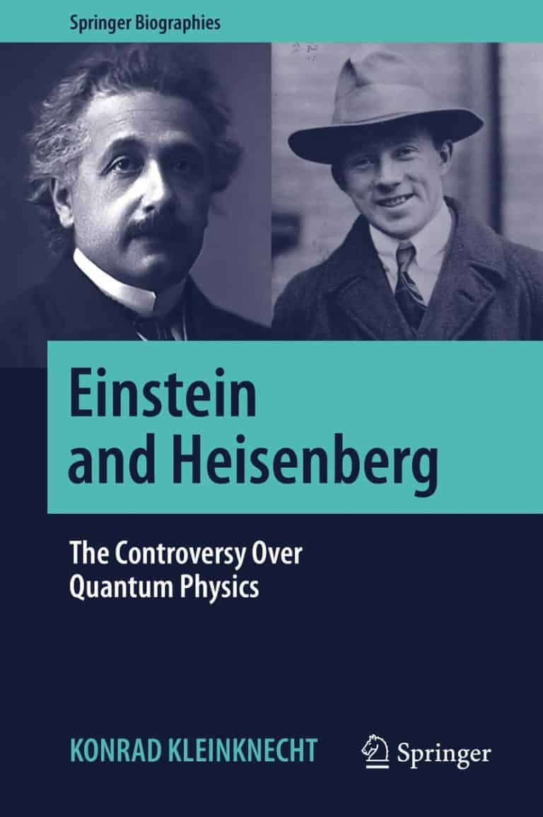 Einstein and Heisenberg: The Controversy Over Quantum Physics | Book