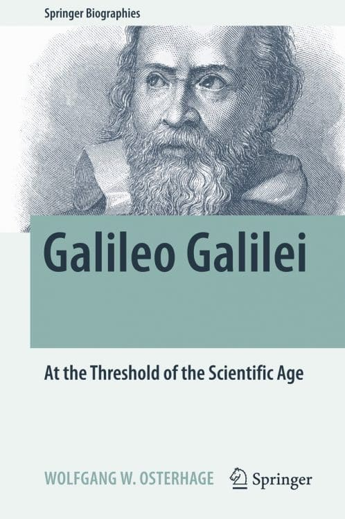 Galileo Galilei: At the Threshold of the Scientific Age | Book | Abakcus