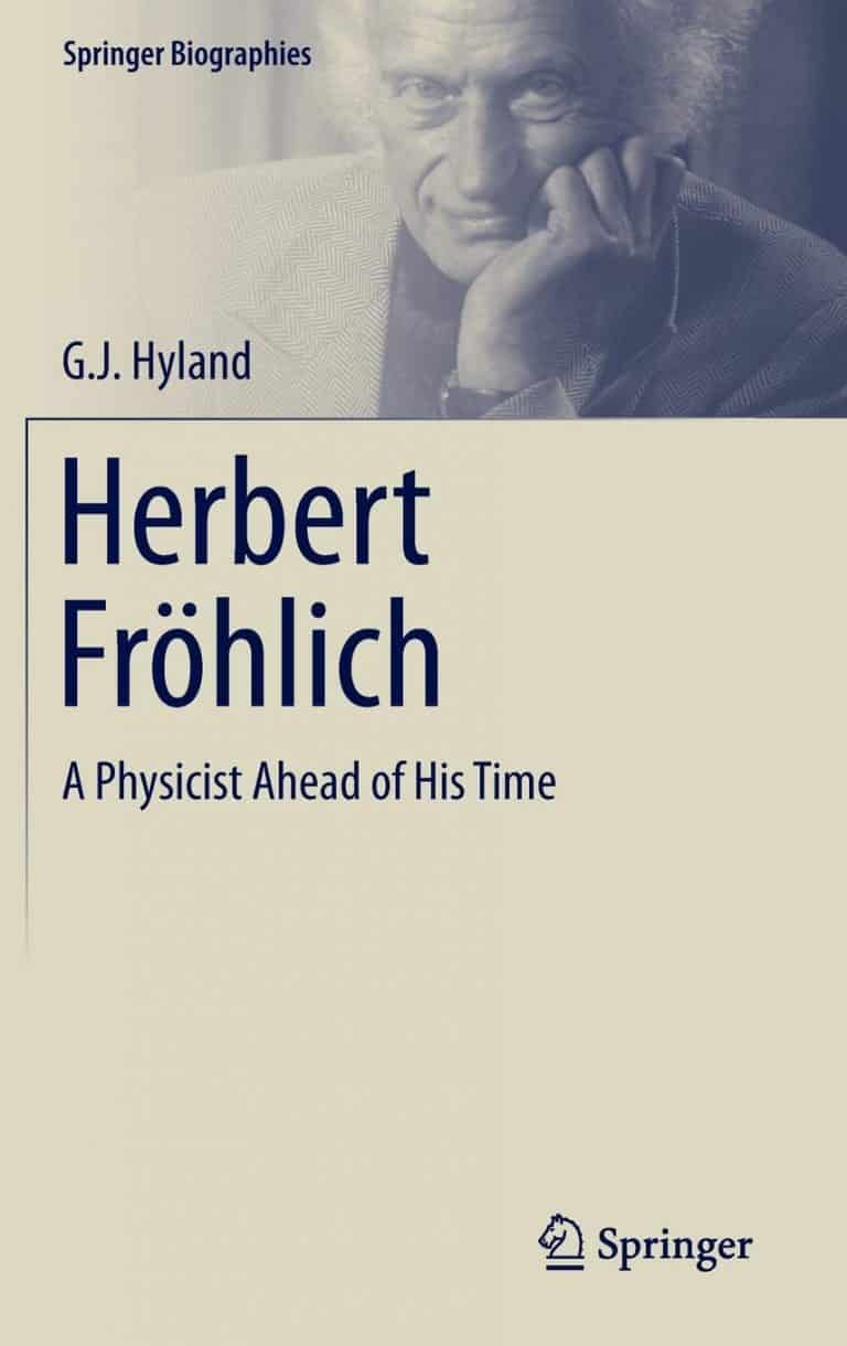 Herbert Fröhlich: A Physicist Ahead of His Time | Book | Abakcus
