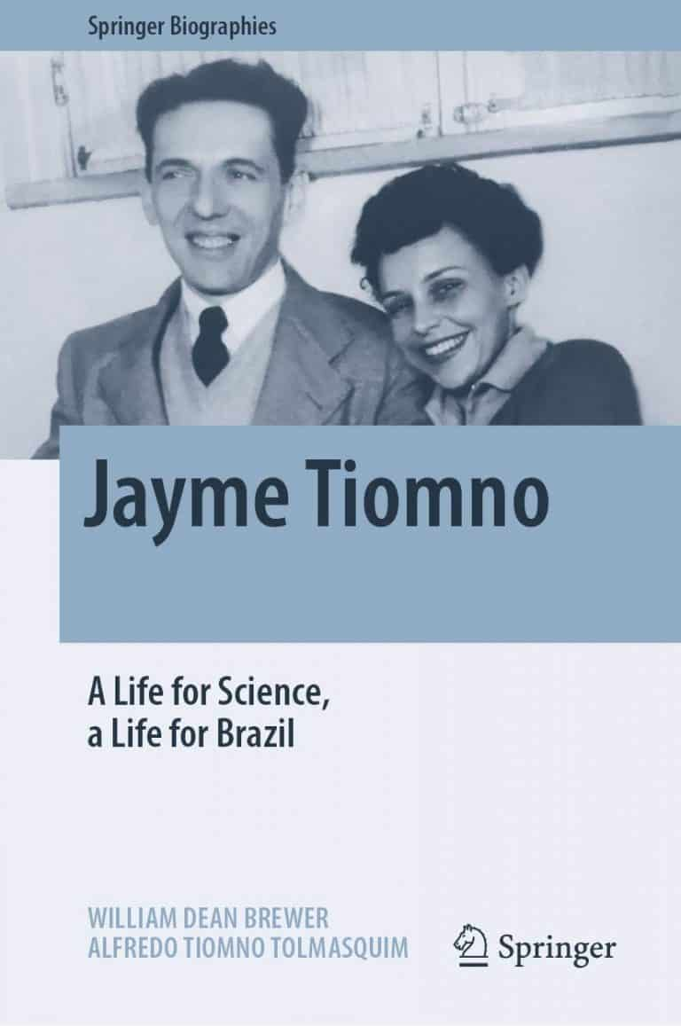 Jayme Tiomno: A Life for Science, a Life for Brazil | Book | Abakcus