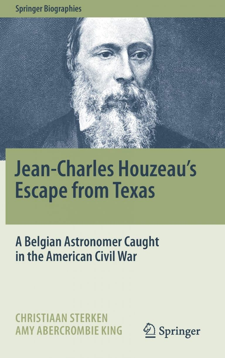 Jean-Charles Houzeau's Escape from Texas: A Belgian Astronomer Caught in the American Civil War