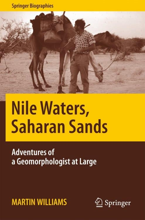 Nile Waters, Saharan Sands: Adventures of a Geomorphologist at Large