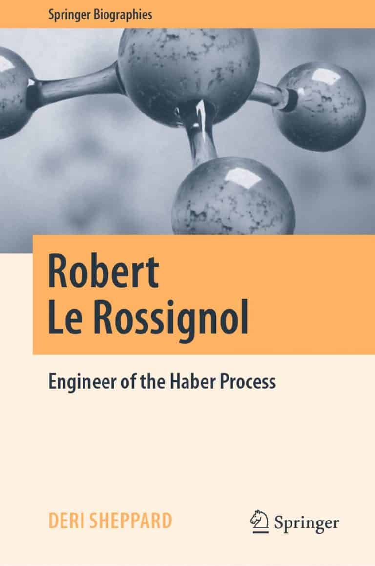 Robert Le Rossignol: Engineer of the Haber Process | Book | Abakcus