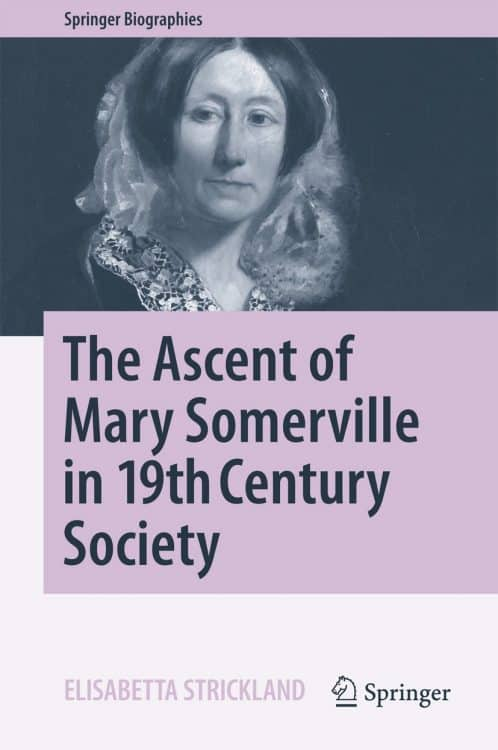The Ascent of Mary Somerville in 19th Century Society | Book | Abakcus