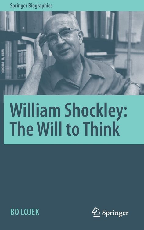 William Shockley: The Will to Think | Book | Abakcus