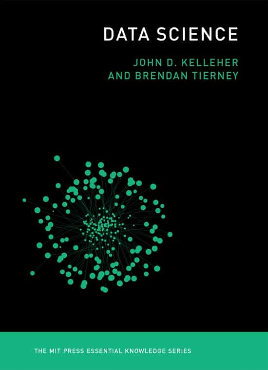 Data Science | Book | The MIT Press Essential Knowledge Series