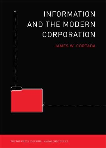 Information and the Modern Corporation | Book | The MIT Press Essential Knowledge Series