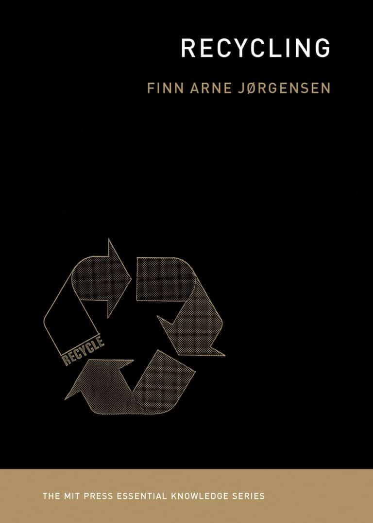 Recycling | Book | The MIT Press Essential Knowledge Series